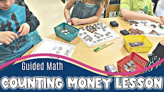 Guided Math Lesson | How To Count Money Lesson