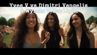 Tomorrowland 2015 Yves V Vs Dimitri Vangelis & Wyman Daylight