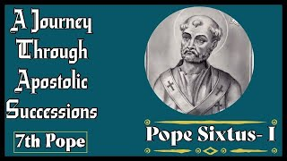 Pope Sixtus I – 7th Pope