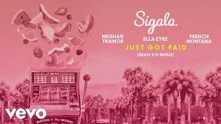 Sigala   Just Got Paid (Dean E G Remix) (Official Audio)