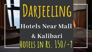 HOTELS IN DARJEELING || HOTELS Rs. 150/-