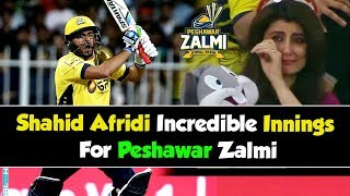Shahid Afridi Incredible Innings For Peshawar Zalmi in PSL   HBL PSL