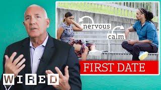 Former FBI Agent Analyzes First Date Body Language | WIRED