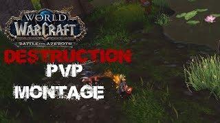 Wow   BFA Destruction warlock PvP Montage (pre patch)