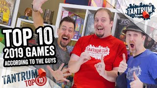 Top 10 Board Games 2019: Tantrum Guys