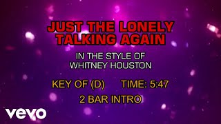 Whitney Houston   Just The Lonely Talking Again (Karaoke)
