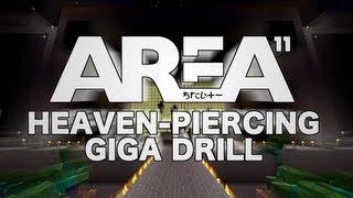 Area 11 - Heaven-Piercing Giga Drill (Blackline Edition)