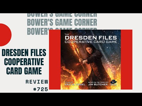 Bower's Game Corner: The Dresden Files Cooperative Card Game Review
