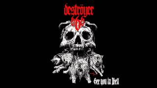 Deströyer 666 - See You in Hell (Full Single)
