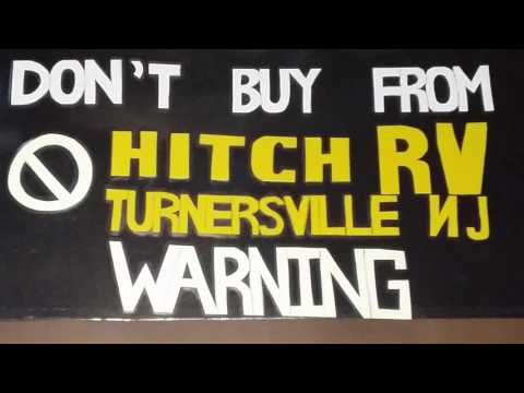 HITCH RV, TURNERSVILLE, NJ. RIPPED OFF!