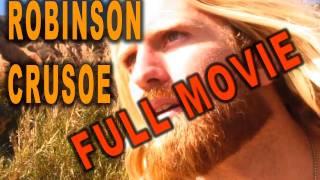 George Antons ROBINSON CRUSOE 2008 FULL MOVIE ☆ HD ADVENTURE COMEDY