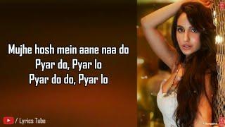 Nora Fatehi | Marjaavaan | Pyar Do Pyar Lo | Neha   - YouTube