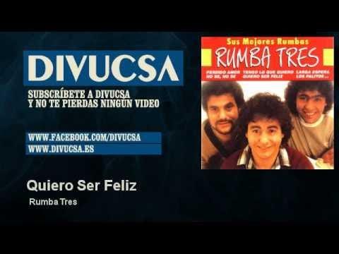 Rumba Tres - Quiero Ser Feliz - Divucsa