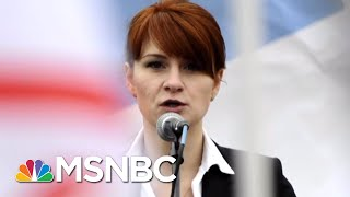 Feds: NRA-Linked Russian Was A Spy Offering Sex To Gain Access   The 11th Hour   MSNBC