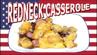 Redneck Casserole - Feed a Family on a Budget! - The Wolfe Pit