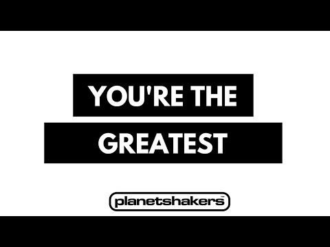 Youre The Greatest Planetshakers Unofficial Chords