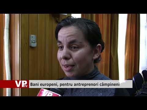 Bani europeni, pentru antreprenori câmpineni