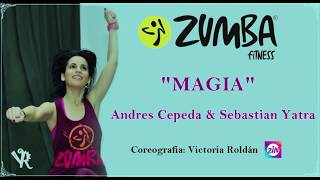 MAGIA   Andrés Cepeda & Sebastián Yatra  ZUMBA Coreografía Victoria Roldán