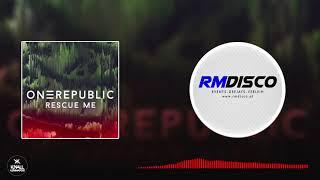 OneRepublic   Rescue Me (Knall Kommando Bootleg)