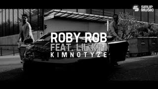 Roby Rob feat. Lil Kim - Kimnotyze 2013 (Official Video)