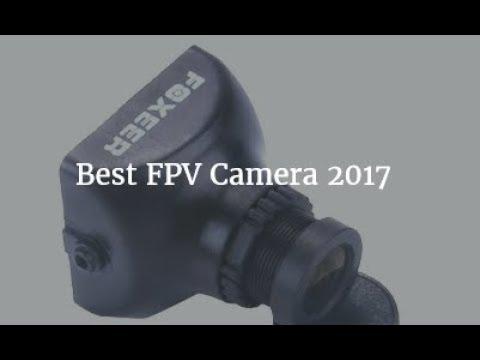 best-fpv-camera-2017
