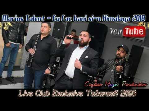 Marius Talent – Eu fac bani si-n himalaya [Live Club Exclusive Tabarasti] Video