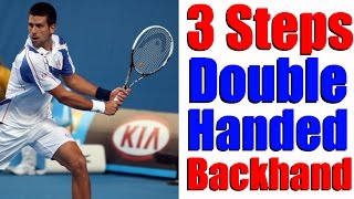 Tennis Two Handed Backhand   3 Steps To The Perfect Double Hander