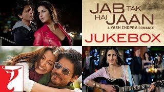 Jab Tak Hai Jaan Audio Jukebox | Full Songs | Shah Rukh Khan | Katrina Kaif | Anushka Sharma
