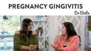 How to Get Rid of Pregnancy Gingivitis   Prevention & Cures