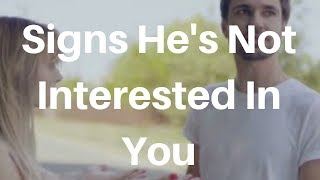 Signs He's Not Interested In You