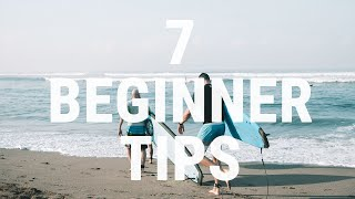 #7 Surfing Beginner – Seven tips for all beginners