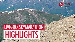 LIVIGNO SKYMARATHON 2018 – HIGHLIGHTS / SWS18 – Skyrunning
