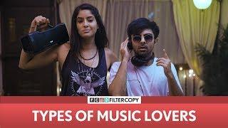 FilterCopy | Types Of Music Lovers | Ft. Rickshawali and Akash Deep Arora