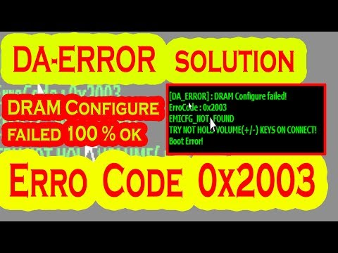 CM2 DA ERROR DRAM Configure failed ErroCode 0x2003 solution By AMS