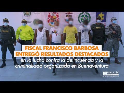 Fiscal Barbosa entregó resultados destacados contra delincuencia en Buenaventura