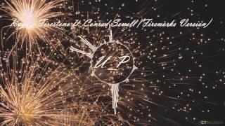 Kygo   Firestone Ft. Conrad Sewell (Fireworks Version)
