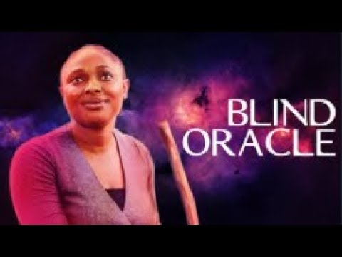 Blind Oracle - [Part 1] Latest 2018 Nigerian Nollywood Drama Movie