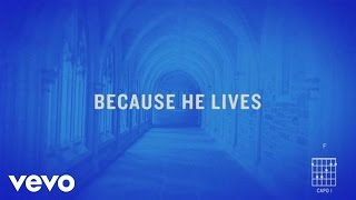 Because He Lives (Amen)