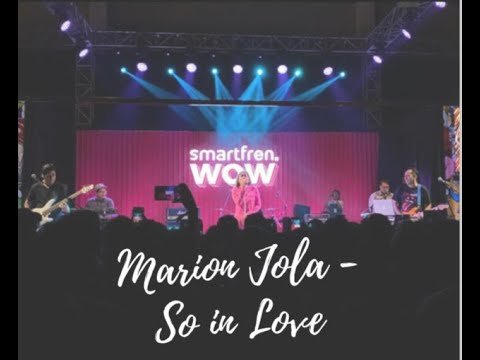 |Marion Jola Live Perform| [Smartfren WoW Fest] So In Love
