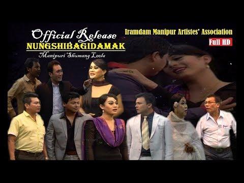 NUNGSHIBAGIDAMAK   Manipuri Sumang Lila   Official Release