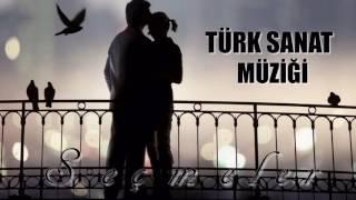 Türk Sanat Müziği Seçme Hareketli Şarkılar