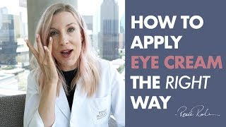 How To Apply Eye Cream The RIGHT Way