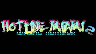 Hotline Miami 2: Wrong Number Soundtrack - New Wave Hookers