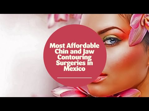 Most-Affordable-Chin-and-Jaw-Contouring-Surgeries-in-Mexico