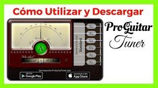 Pro Guitar Tuner - Como Descargar Y Utilizar Para Afinar Guitarra