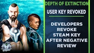 Depth of Extinction HOF Studios revoke Steam Key after negative User Review