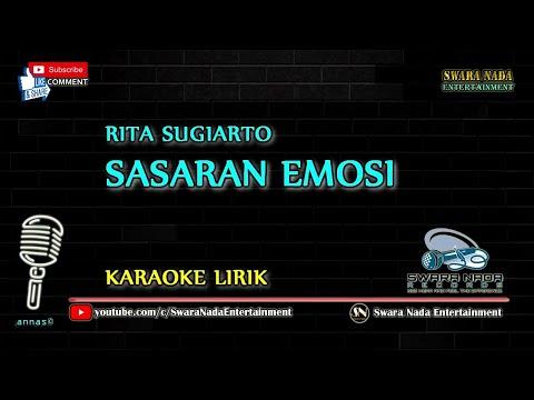 Sasaran Emosi - Karaoke Lirik | Rita Sugiarto