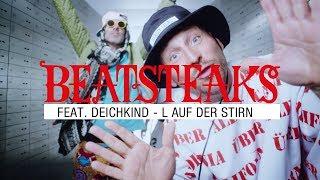 Beatsteaks Feat. Deichkind   L Auf Der Stirn (Official Video)