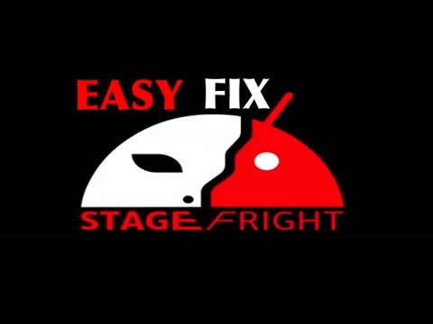 How To Fix Stagefright For Any Android Device! NOW!
