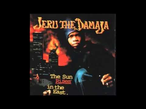 Jeru The Damaja - The Sun Rises In The East  [Full Album]